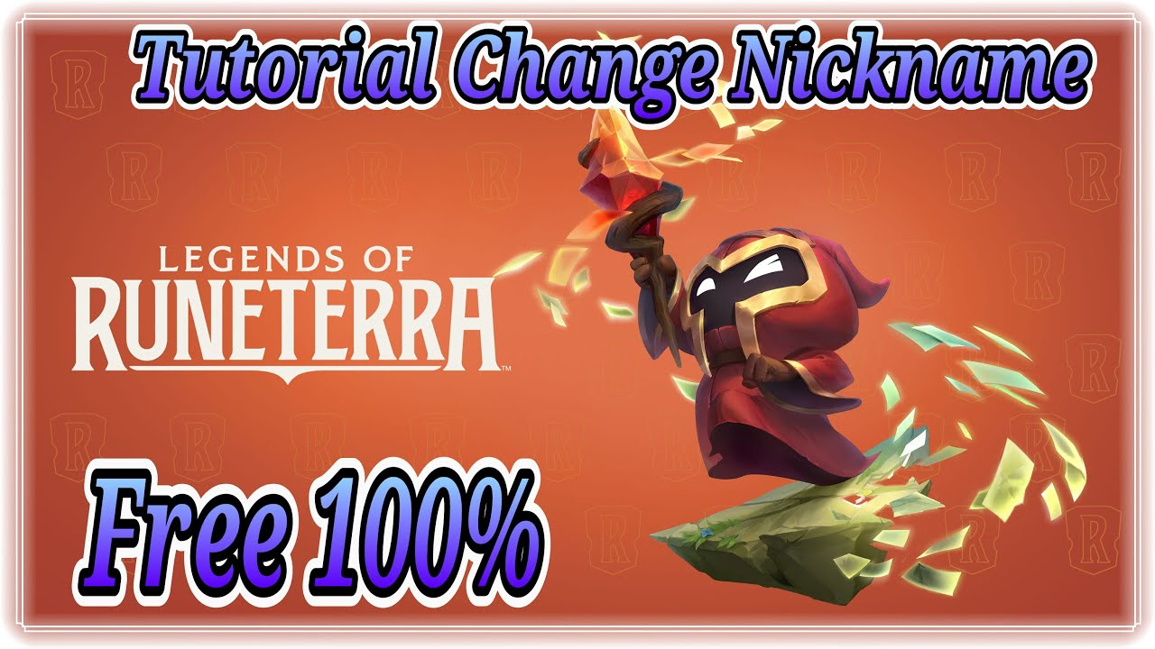 Tutorial Change Nickname Legends of Runeterra - Instan Change !