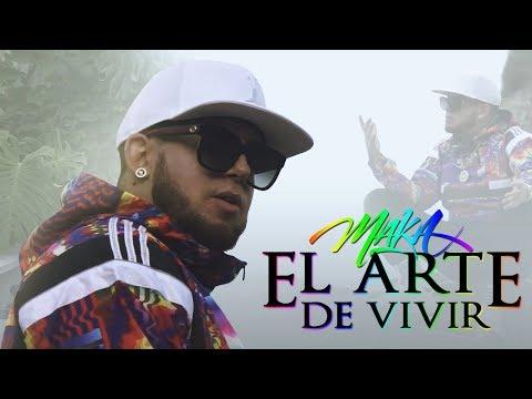MAKA - EL ARTE DE VIVIR [VIDEO OFICIAL]