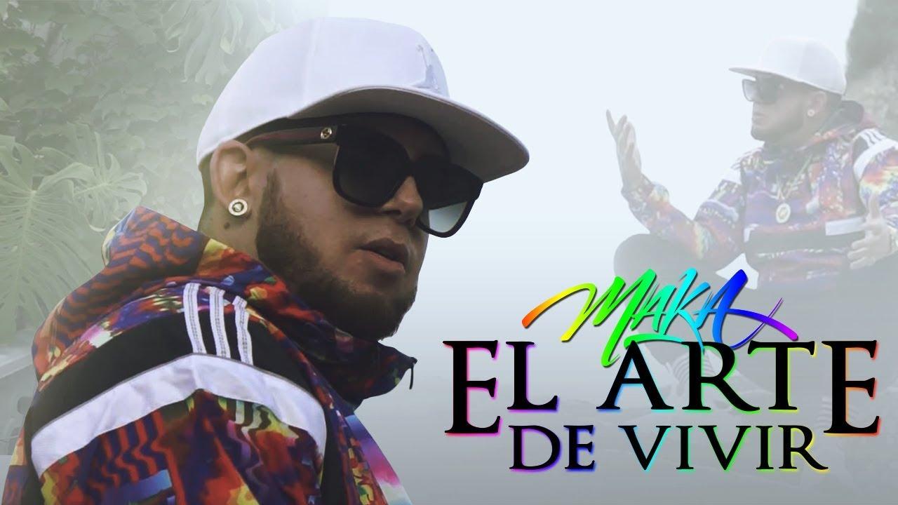 MAKA - EL ARTE DE VIVIR [VIDEO OFICIAL] image