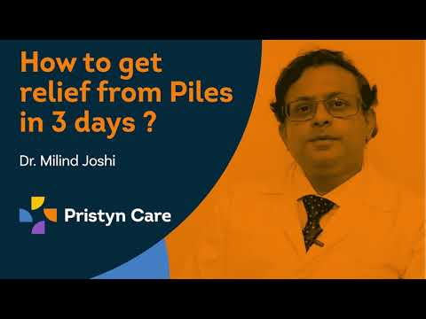 How to get relief from Piles   बवासीर   Dr. Milind Joshi   Pristyn Care