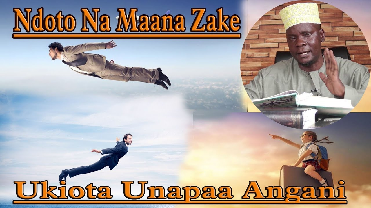Download Ndoto Na Tafsiri Zake.  Ukiota Unapaa Angani Jiandae Na Haya - Sheikh Khamis Suleyman