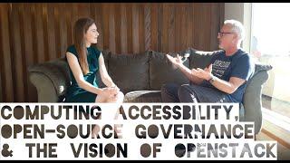 Computing Accessibility, Open-source Governance, & the Vision of OpenStack with Mark Collier