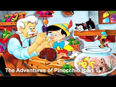 Fairy tales   The Adventures of Pinocchio  Part 1    Audiobooks English for Kids