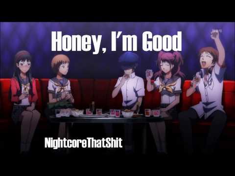 Honey, I'm Good - Nightcore