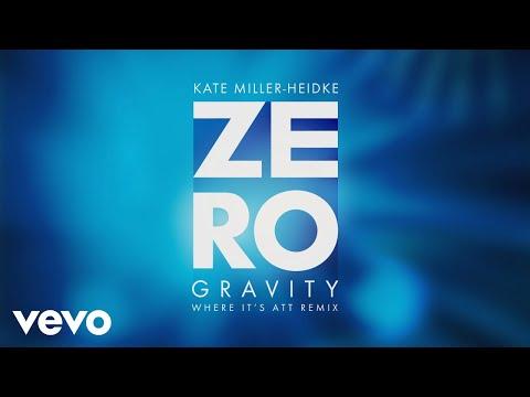 Kate Miller-Heidke - Zero Gravity (Where It's ATT Remix / Audio)