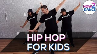 The Best Hip Hop Moves for Kids in 2018! | How 2 Dance - Stafaband