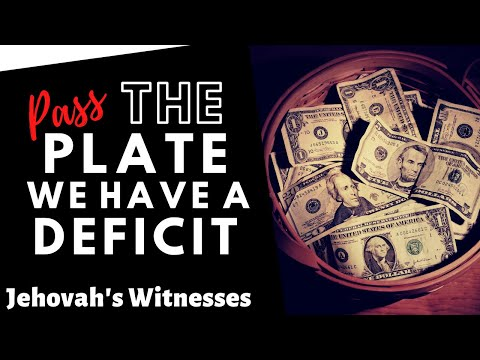Jehovah's Witnesses Need Money - We have a Deficit