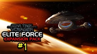 EXPANSION PACK (Part I) | Star Trek: Voyager - Elite Force