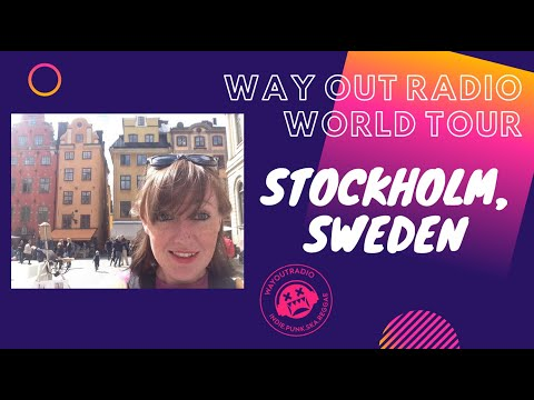 WAY OUT RADIO: GUIDE 2 STOCKHOLM, SWEDEN