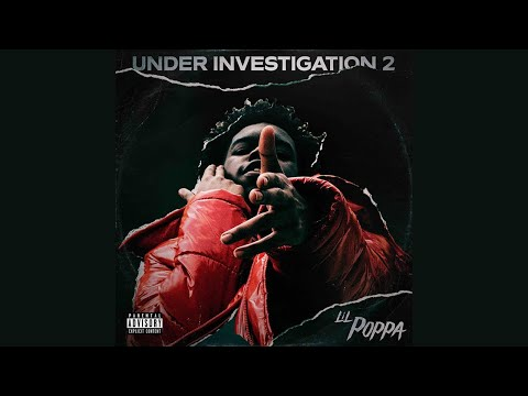 Lil Poppa - Eternal Living feat Polo G Under Investigation 2