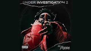 Lil Poppa - Eternal Living feat. Polo G (Under Investigation 2)