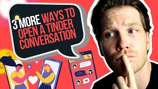 3 Ways To Start A Tinder Conversation To Get A Reply