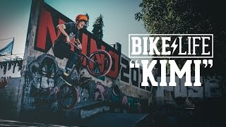 Kimi - Never Stop - Bike Life BMX