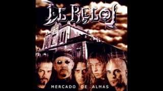 EL RELOJ - Mercado De Almas (2002) [disco completo]