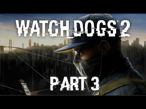 Watch Dogs 2 - Part 3 - Curtains Down