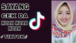 Tiktok Original | Sayang Cek Da Muah Muah Muah Mp3
