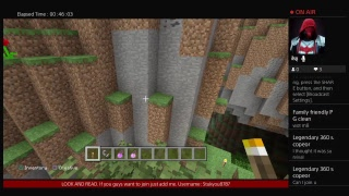 Minecraft episode: Survival only. If anyone want to join just add me