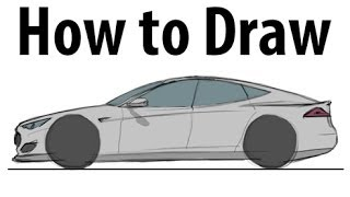 How to draw a Tesla Model S - Sketch it quick!