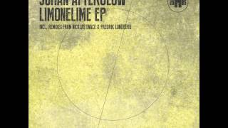 RHR013 Johan Afterglow - Limonelime (Nicklas Enace Deep Night Remix)