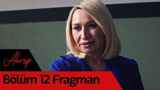 Akrep 12. Bölüm Fragman