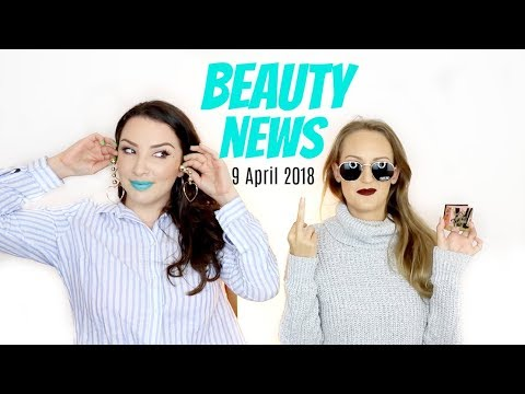BEAUTY NEWS - 9 April 2018 | New Releases / Updates & GIVEAWAY