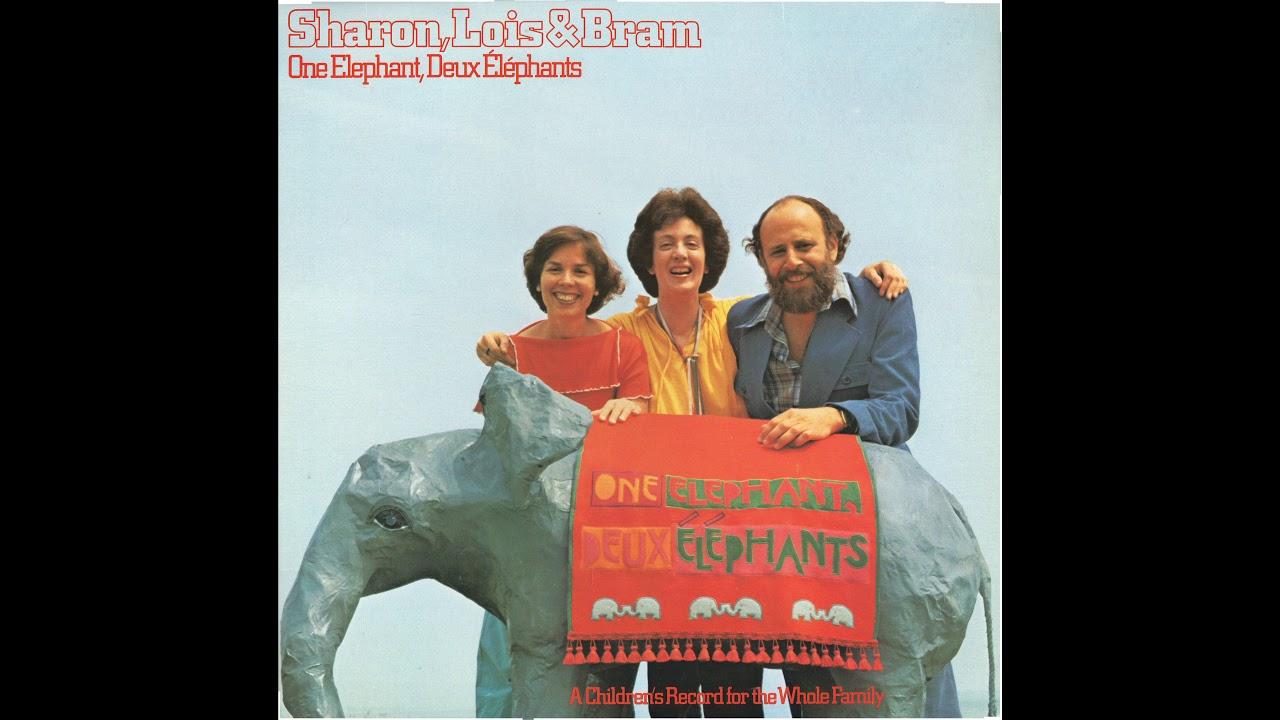 Download Sharon, Lois & Bram - One Elephant, Deux Éléphants (Complete LP)