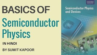 Basics of Semiconductor Physics In Hindi | Electronic Devices and Circuits By Sumit Kapoor