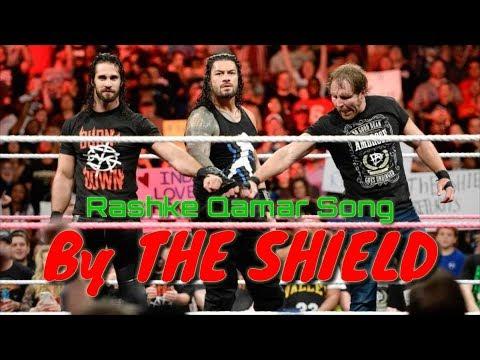 Mere Rashke Qamar By The Shield And Entire WWE