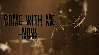 Download [SFM - FNaF] - Come_With_Me_Now| By - KONGOS [Life of the undead - Part 2]