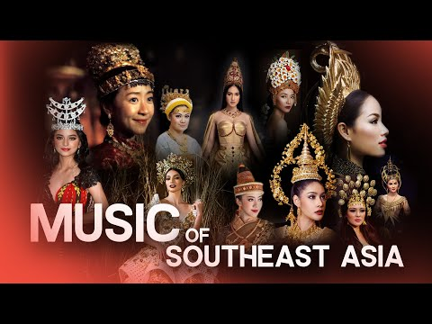 The Music of Southeast Asia
