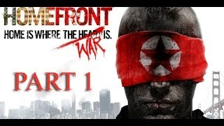 Homefront:Ultimate Edition PC Gameplay Walkthrough - Part 1