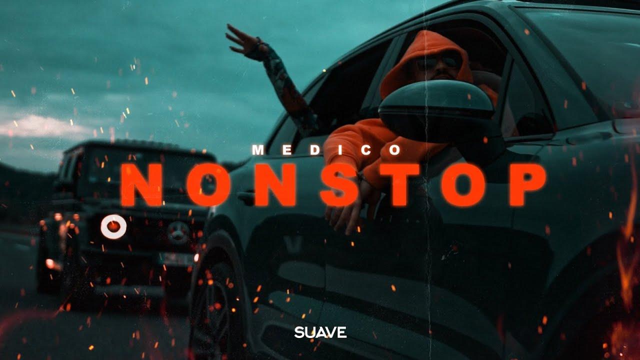 MEDICO - Nonstop (Prod. By DenikBeatz)