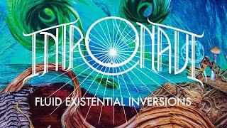 """Intronaut """"Fluid Existential Inversions"""" (FULL ALBUM)"""