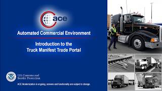 ACE Truck Manifest Trade Portal Training Video