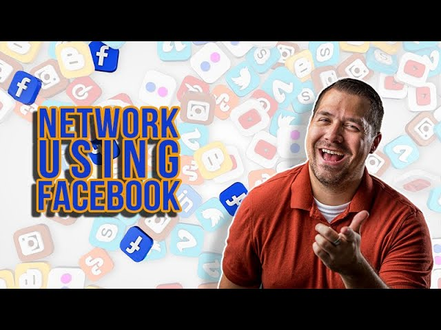 How to Network Using Facebook