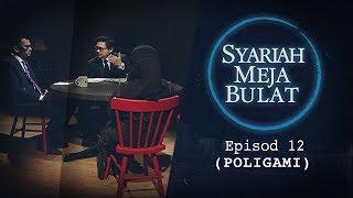 FULL Syariah Meja Bulat (2019) - Episod 12 (Poligami)  SyariahMejaBulat
