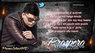 "Prospero Año Nuevo (Con Letra) - Farruko (Prod. ""Musicologo & Menes"")"