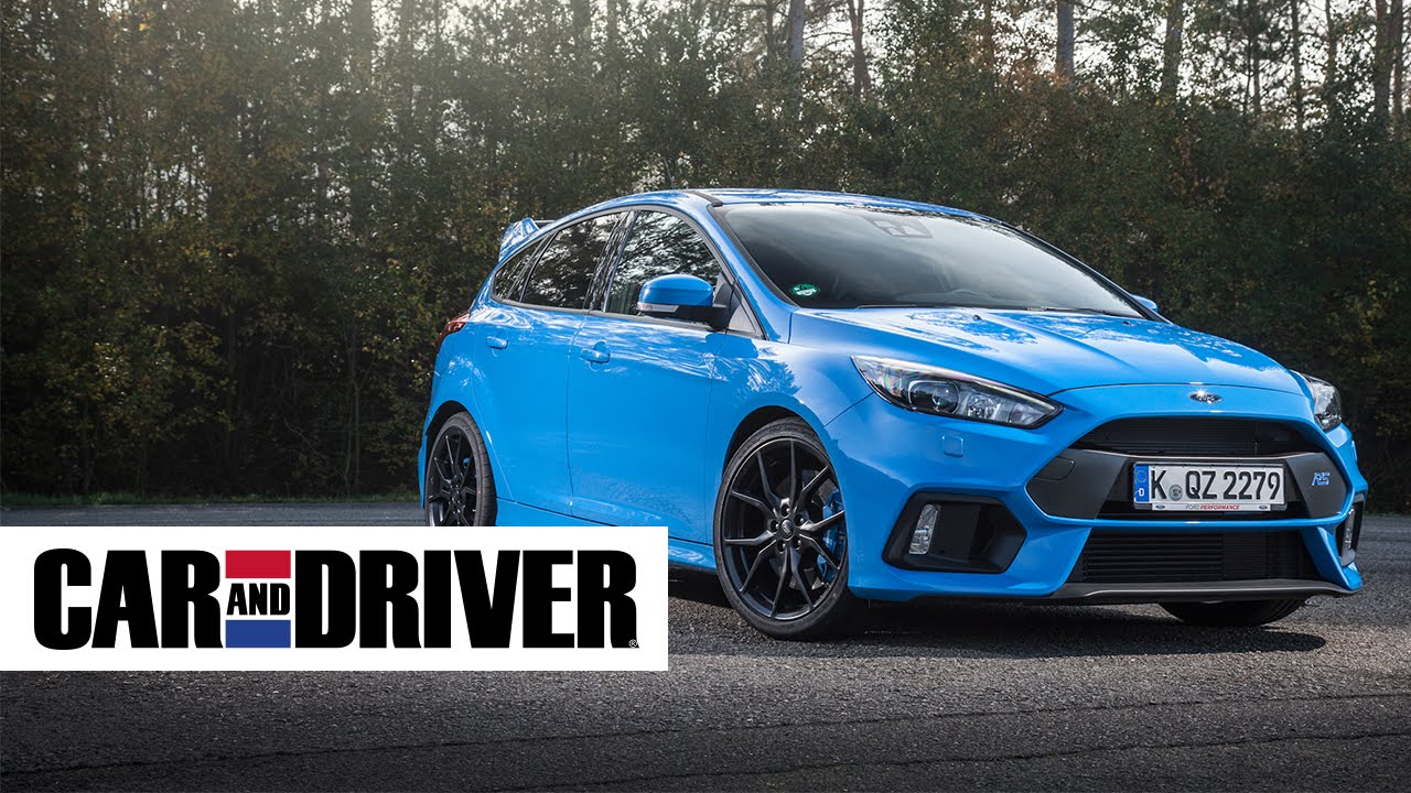 Ford Focus RS Review in 60 Seconds | Car and Driver & Ford Focus RS Review in 60 Seconds | Car and Driver - YouTube markmcfarlin.com