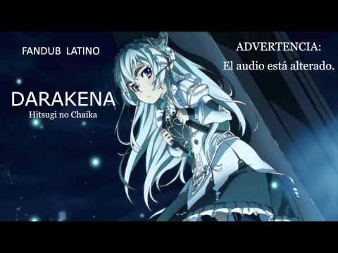 Hitsugi no Chaika-Op.1-DARAKENA-Español Latino.