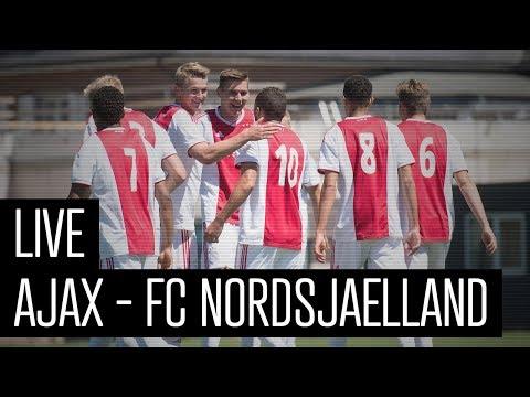 LIVE Oefenwedstrijd Ajax - FC Nordsjaelland