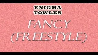 Iggy Azalea - Fancy || (Enigma Towles Remix) || (LYRICS IN THE DESCRIPTION) || (@EnigmaTowles)