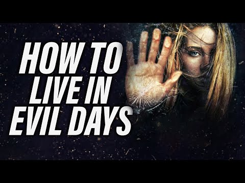 Live A Godly Life, In An Evil World | A Message To All Believers