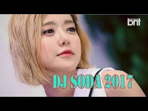Bass Booster Songs - S9 DJ SODA Performance P10 (dj소다,디제이소다)