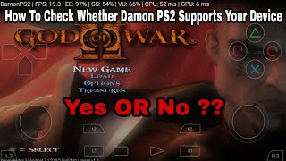 How To Check Whether Damon PS2 Emulator Supports Your Device Or Not