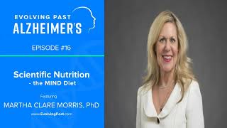 Scientific Nutrition - the MIND Diet with Dr Martha Clare Morris