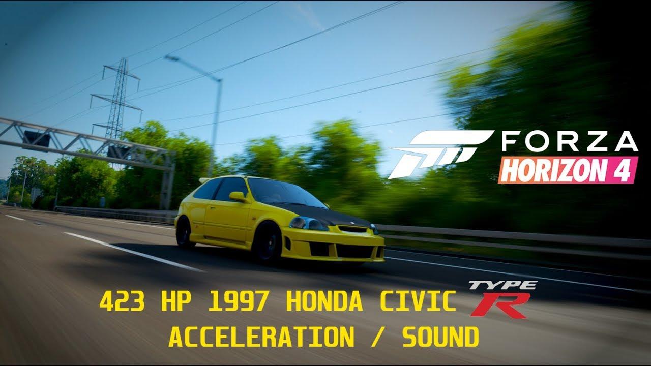 423hp 1997 Honda Civic Type R | Acceleration / Sound | Forza Horizon 4
