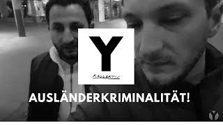 FUNK (Y-Kollektiv) zeigt die Wahrheit(!) über Ausländerkriminalität!