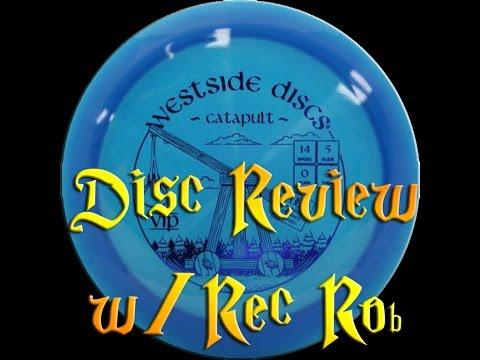 Westside Discs - Catapult Review w/ Rec Rob