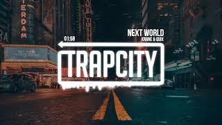 KRANE &amp QUIX - Next World