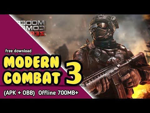 (700Mb) Modern Combat 3 Mod Apk + Obb For Android Free Download